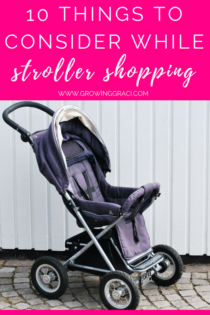 Picking a stroller is overwhelming. Your stroller is one of the most important pieces of baby gear that you'll buy. Check out these 10 things to consider.