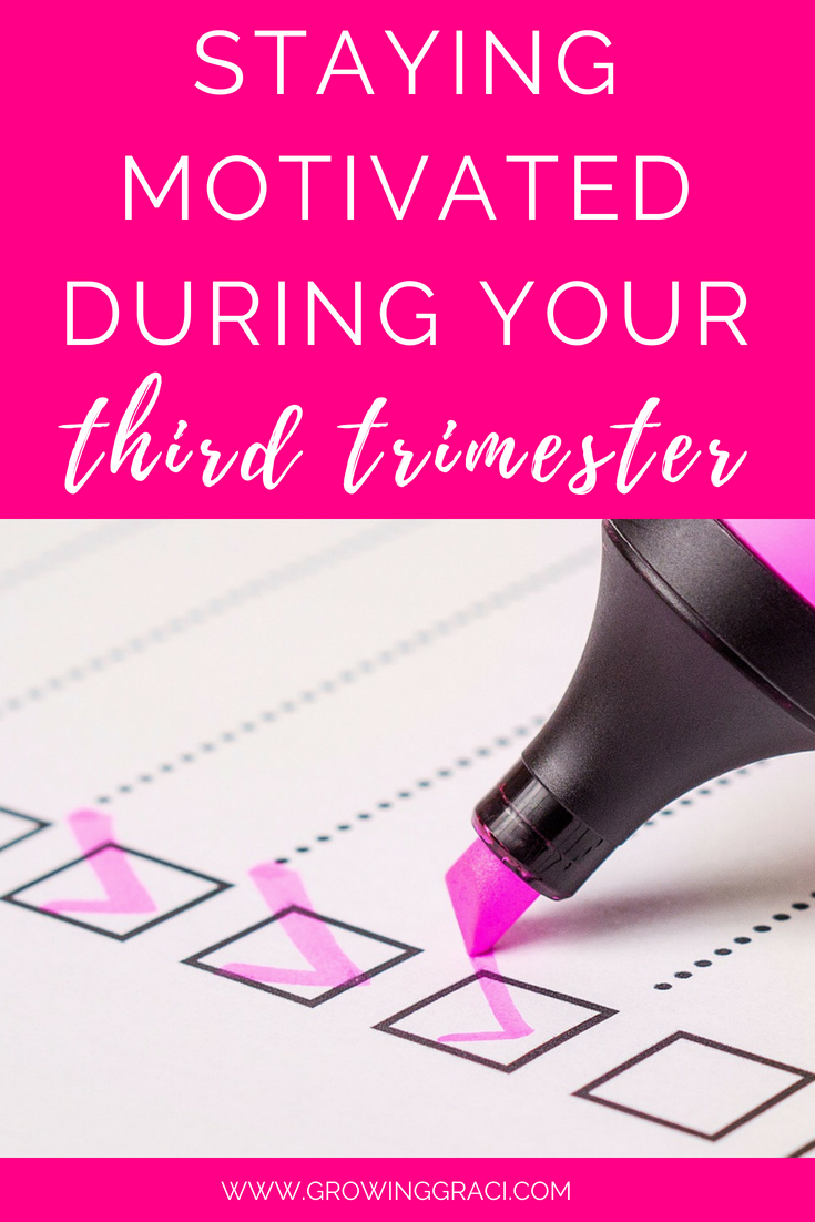 When you're in the third trimester of your pregnancy, you may not want to do anything. This post shares tips and tricks for staying motivated!