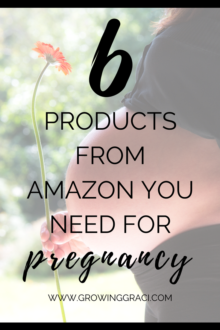 My Top 6 Favorite Pregnancy Products