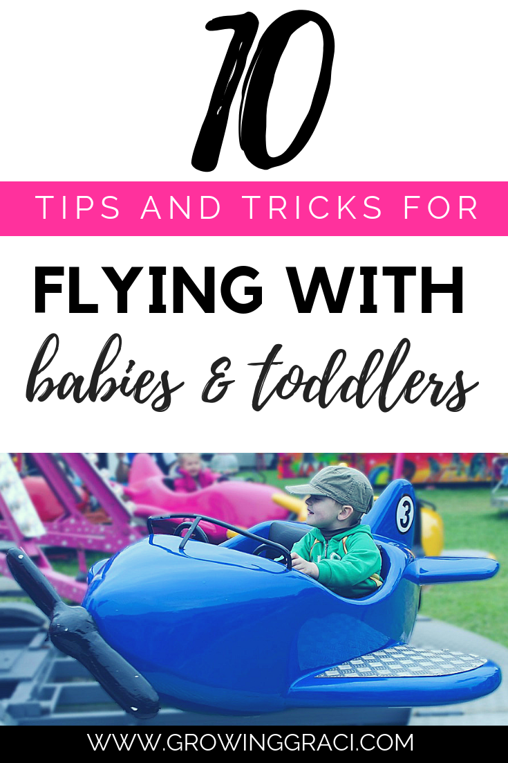 Flying With A Baby Or Toddler – 10 Tips & Tricks