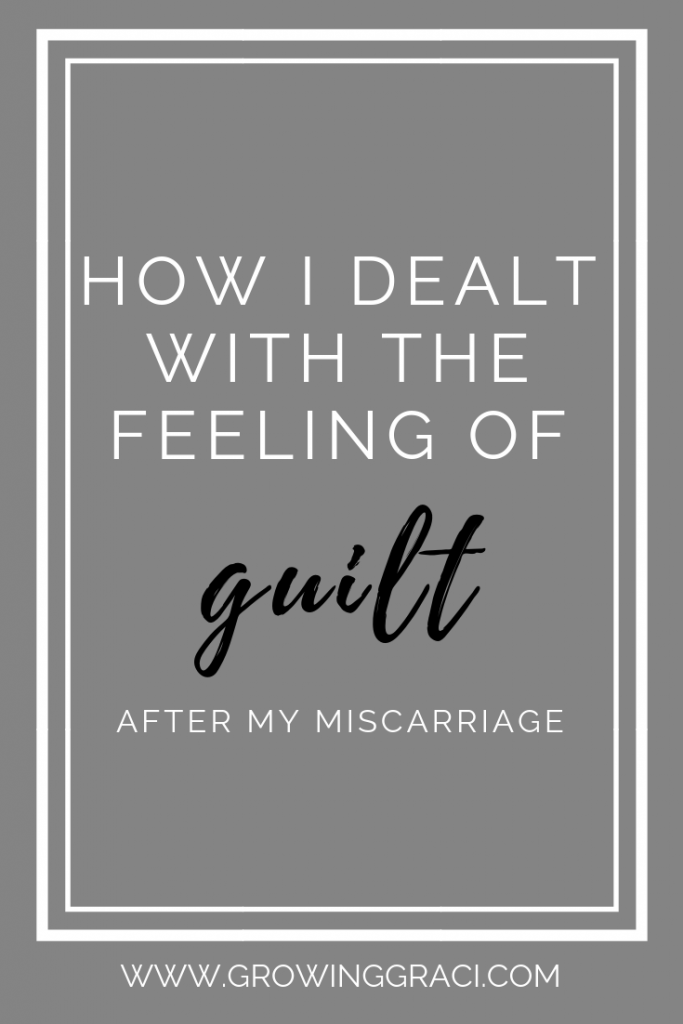 When I experienced my miscarriage, one of the first feelings I was faced with was guilt. Check out why I felt guilty and what I did to feel better.
