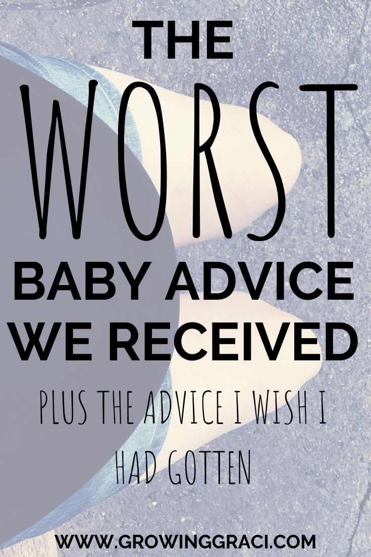 The Worst Baby Advice We Received
