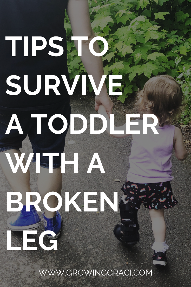 Toddler With A Broken Leg: Tips and Tricks to Survive It
