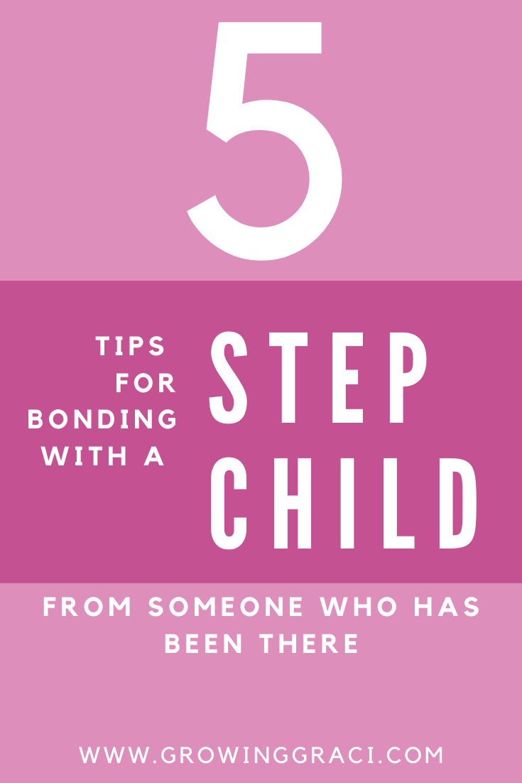 Bonding with a stepchild can be a challenging experience. Check out this list for my top tips for bonding with a stepchild in your life!
